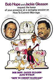How to Commit Marriage (1969) Poster - Movie Forum, Cast, Reviews