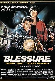 Blessure Poster