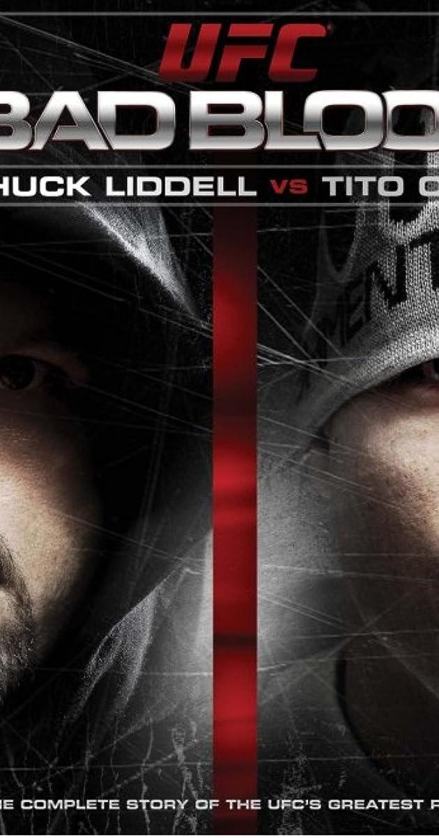 UFC Bad Blood: Chuck Liddell vs  Tito Ortiz (Video 2011