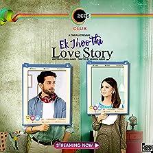 Ek Jhoothi Love Story (2020– )