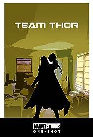Team Thor (2016) Poster - Movie Forum, Cast, Reviews