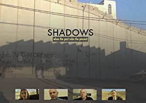Shadows: When the Past Rules the Present