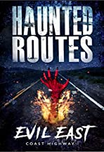 Haunted Routes: Evil East Coast Highway