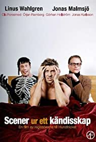 Ola Forssmed, Jonas Malmsjö, and Linus Wahlgren in Scener ur ett kändisskap (2009)