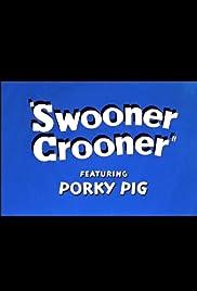 Swooner Crooner Poster