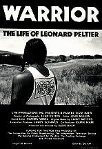Warrior: The Life of Leonard Peltier