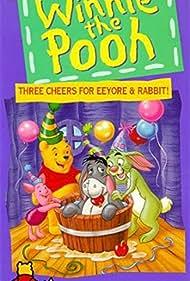 Winnie the Pooh Friendship: Three Cheers for Eeyore & Rabbit (1998)