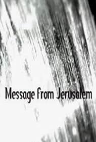 Message from Jerusalem (2011)