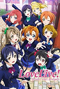Primary photo for Love Live!: School Idol Project