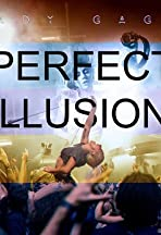 Lady Gaga: Perfect Illusion