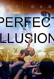 Lady Gaga: Perfect Illusion Poster