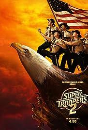 Super Troopers 2 (2018) film en francais gratuit