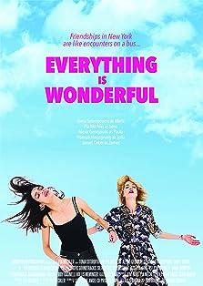 Everything Is Wonderful (2018)
