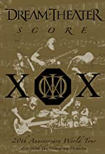 Dream Theater: Score - 20th Anniversary World Tour Live with the Octavarium Orchestra