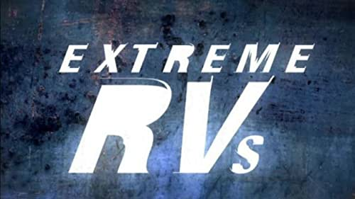 Extreme Rvs: Season 4