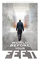 The World Before Your Feet (2018) Poster