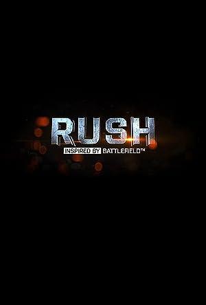Where to stream Rush: Inspired by Battlefield