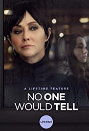 No One Would Tell(2018) Poster - Movie Forum, Cast, Reviews