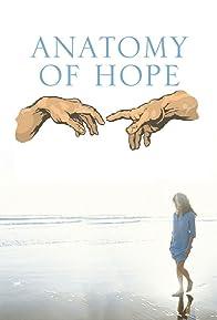 Primary photo for Anatomy of Hope
