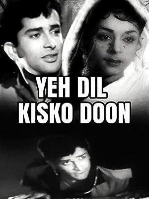 Yeh Dil Kisko Doon movie, song and  lyrics