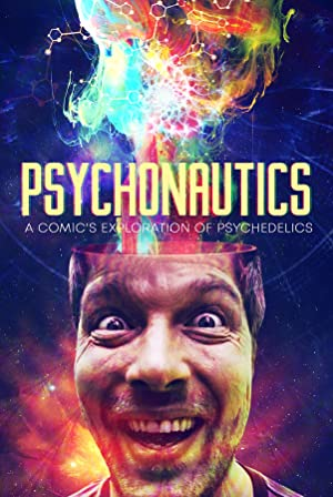 Psychonautics: A Comic's Exploration Of Psychedelics (2018)