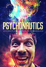 Psychonautics: A Comic's Exploration Of Psychedelics Poster