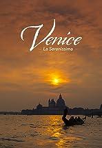 Venice: La Serenissima