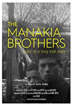 The Manakia Brothers. Diary of a Long Look Back