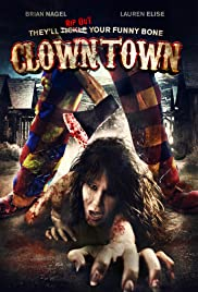 ClownTown (2016) Poster - Movie Forum, Cast, Reviews
