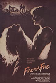 Fire with Fire (1986) Poster - Movie Forum, Cast, Reviews