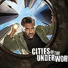 Cities of the Underworld (2007)