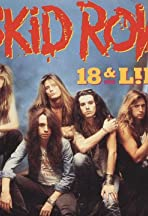 Skid Row: 18 and Life