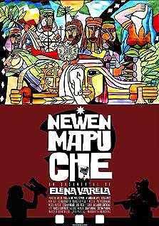Newen Mapuche, la fuerza de la gente de la tierra (2011)