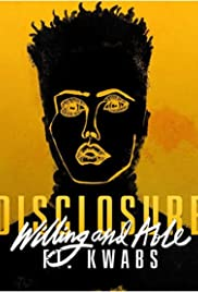 Disclosure Feat. Kwabs: Willing & Able Poster