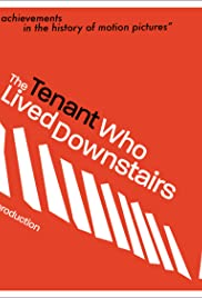 The Tenant Who Lived Downstairs Poster
