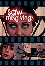 Saw Misgivings
