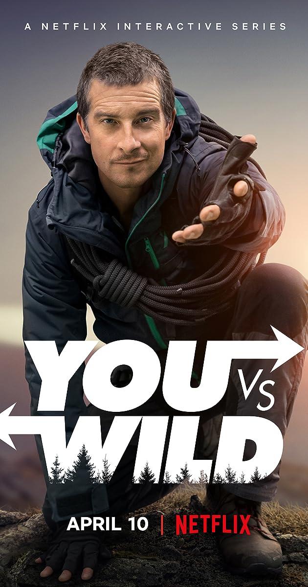 You vs  Wild (TV Series 2019– ) - IMDb