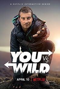 You vs. Wildผจญภัยสุดขั้วกับแบร์ กริลส์