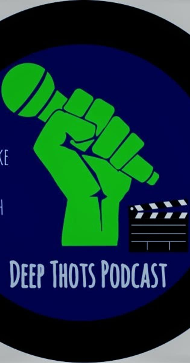 Download The Deep Thots Podcast or watch streaming online complete episodes of  Season 1 in HD 720p 1080p using torrent