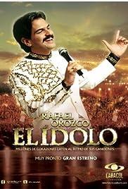 Rafael Orozco, El Ídolo Poster