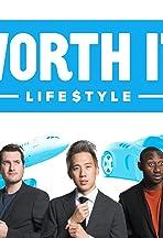 Worth It: Lifestyle