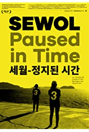 Sewol - Die gelbe Zeit