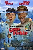 Gone Fishin' (1997) Poster