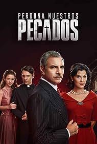 Álvaro Rudolphy, Paola Volpato, Mario Horton, and Mariana Di Girólamo in Perdona Nuestros Pecados (2017)