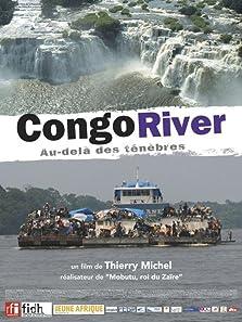 Congo river, au-delà des ténèbres (2005)