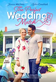 The Perfect Wedding Match Poster