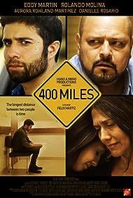 Rolando Molina, Eddy Martin, Aurora Rowland-Martinez, Felix Martiz, and Danielle Rosario in 400 Miles (2016)