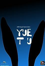 Yue Tu Poster