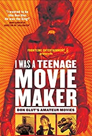 I Was a Teenage Movie Maker: Don Glut's Amateur Movies Poster