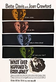 What Ever Happened to Baby Jane? (1962) Poster - Movie Forum, Cast, Reviews